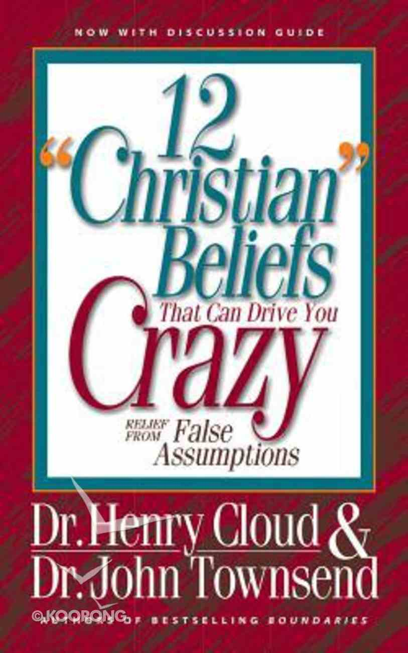 """12 """"Christian"""" Beliefs That Can Drive You Crazy: Relief From False Assumptions (Unabridged, 6 Cds) CD"""