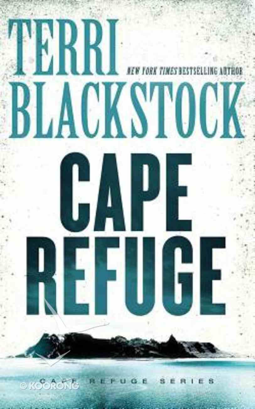 Cape Refuge (Unabridged, 10 CDS) (#01 in Cape Refuge Audio Series) CD