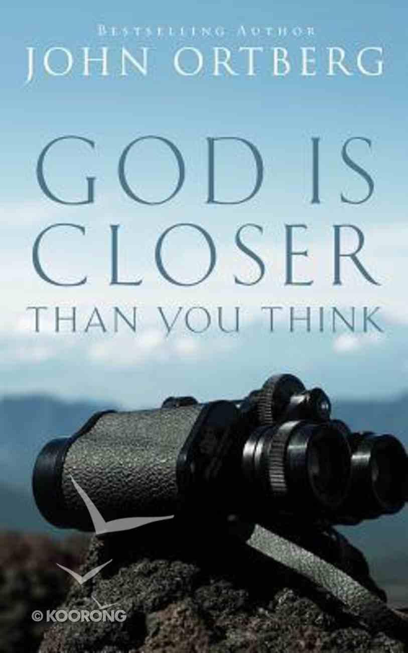 God is Closer Than You Think (Unabridged, 5 Cds) CD