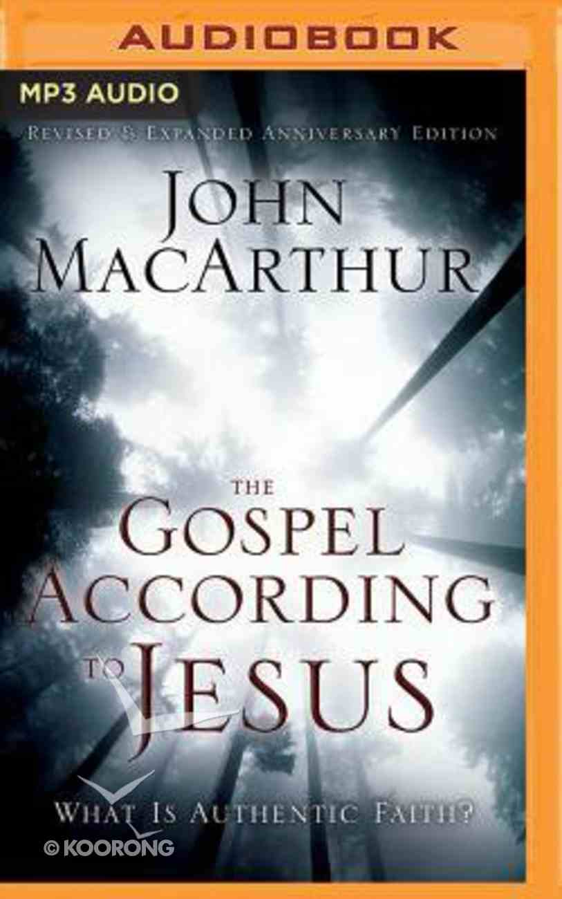 The Gospel According to Jesus: What is Authentic Faith? (Unabridged, Mp3) CD