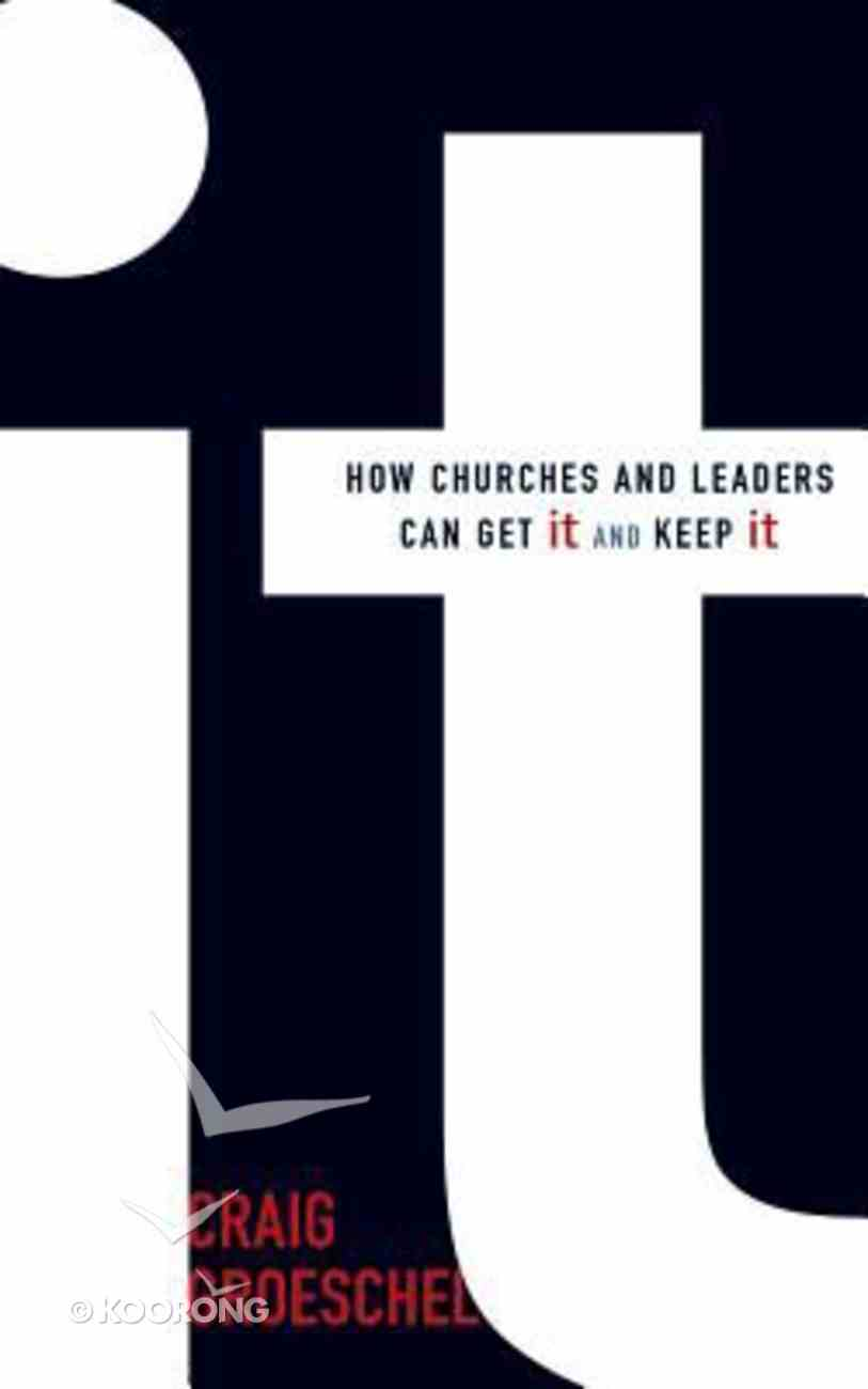 It: How Churches and Leaders Can Get It and Keep It (Unabridged, 6 Cds) CD