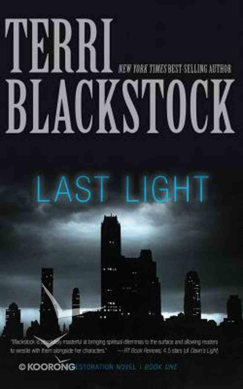 Last Light (Unabridged, 10 CDS) (#01 in Restoration Novels Audio Series) CD