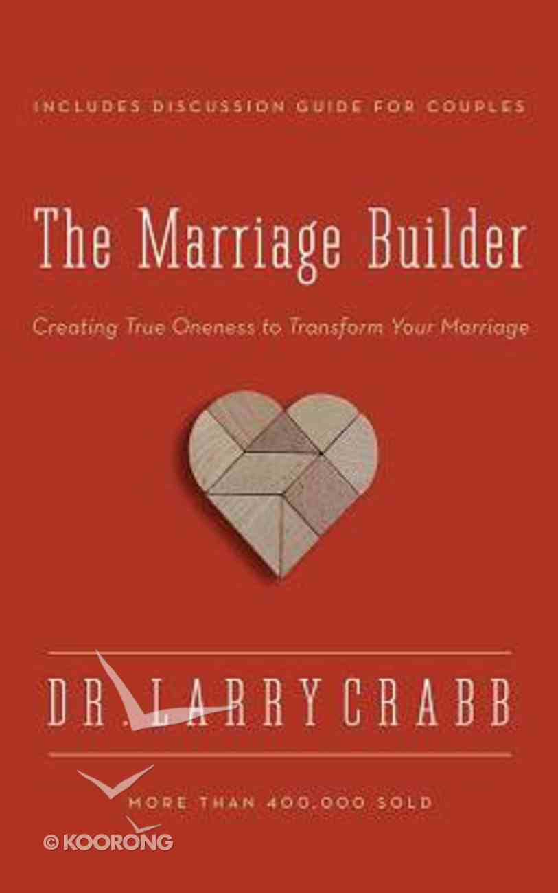 The Marriage Builder: Creating True Oneness to Transform Your Marriage (Unabridged, 7 Cds) CD
