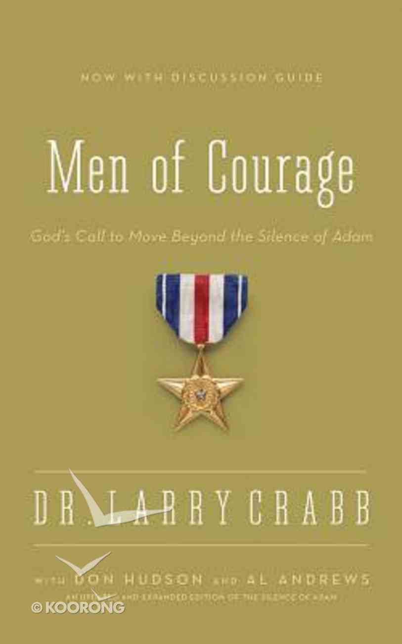 Men of Courage: God's Call to Move Beyond the Silence of Adam (Unabridged, 5 Cds) CD