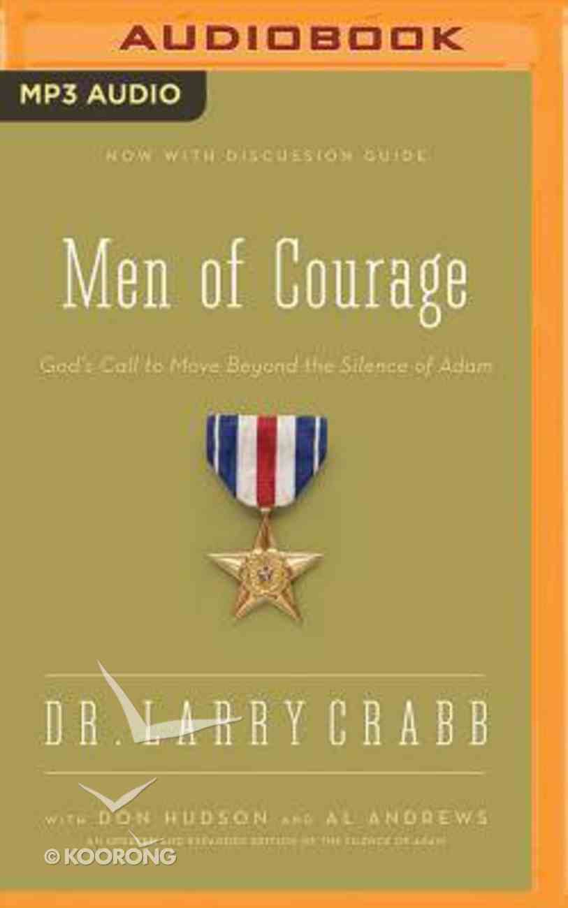 Men of Courage: God's Call to Move Beyond the Silence of Adam (Unabridged, Mp3) CD