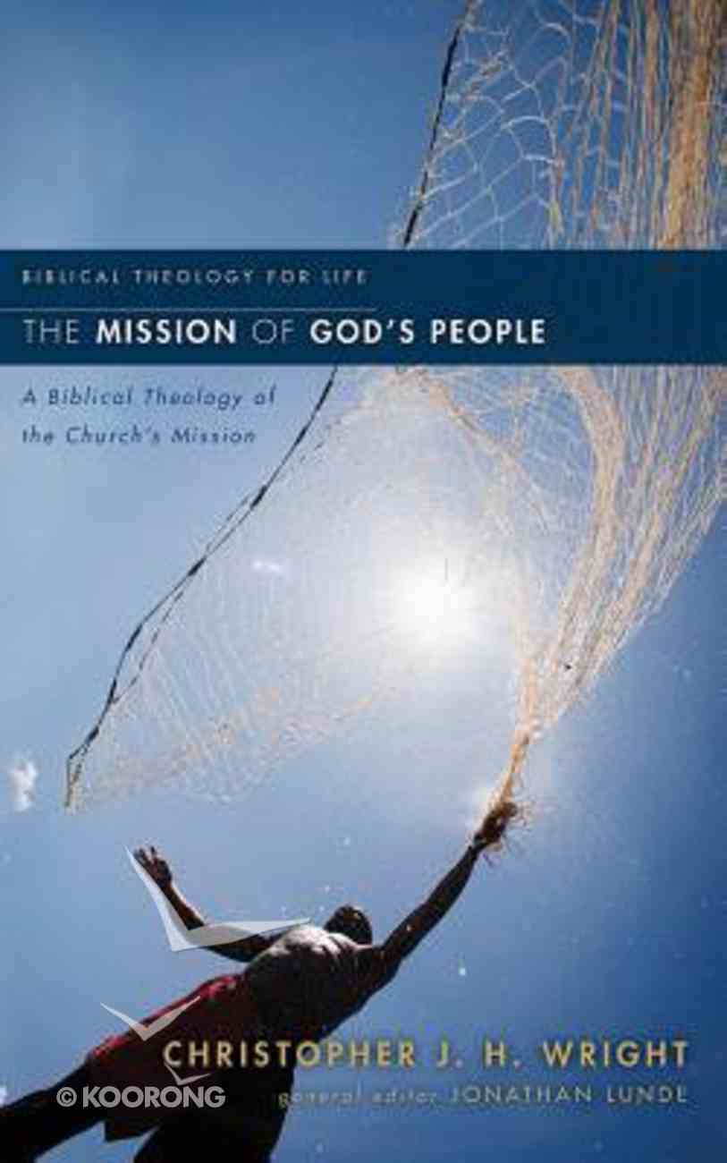 Mission of God's People, the - a Biblical Theology of the Church Mission (Unabridged, 12 CDS) (Biblical Theology For Life Audio Series) CD