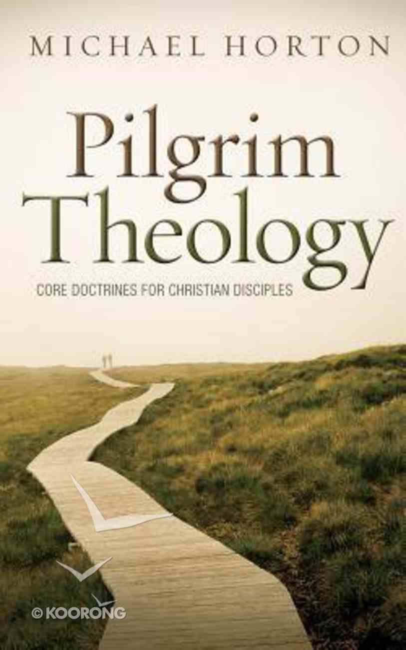 Pilgrim Theology: Core Doctrines For Christian Disciples (Unabridged, 23 Cds) CD
