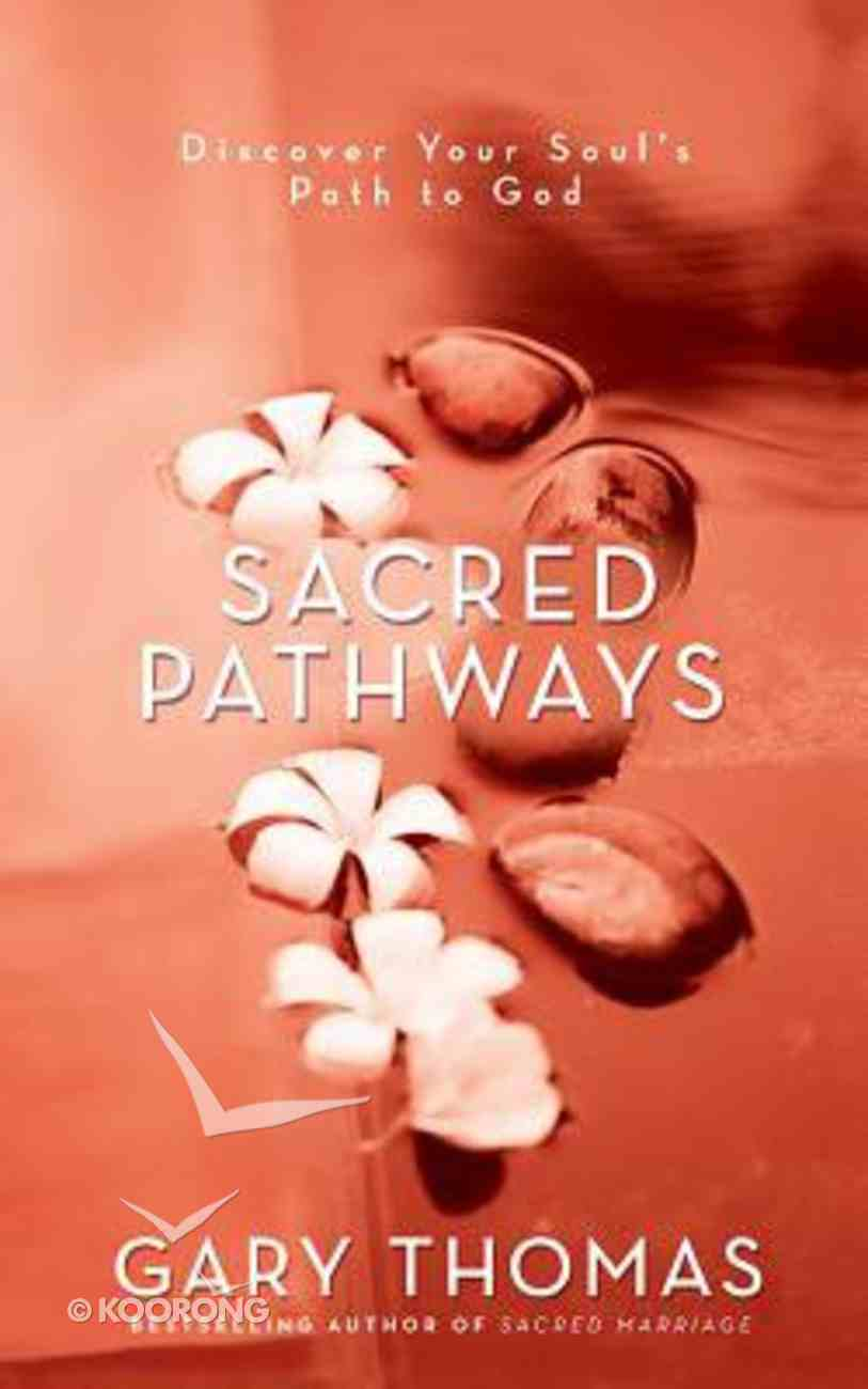Sacred Pathways: Discover Your Soul's Path to God (Unabridged, 5 Cds) CD