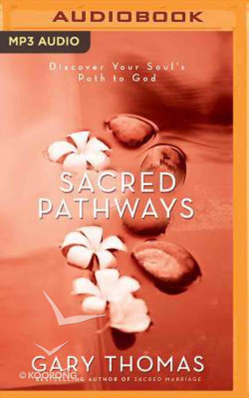 Sacred Pathways: Discover Your Soul's Path to God (Unabridged, Mp3) CD