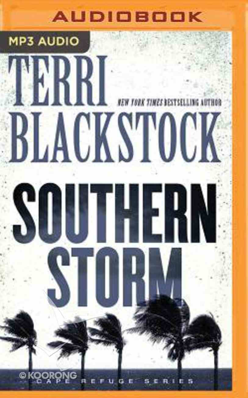 Southern Storm (Unabridged, MP3) (#02 in Cape Refuge Audio Series) CD