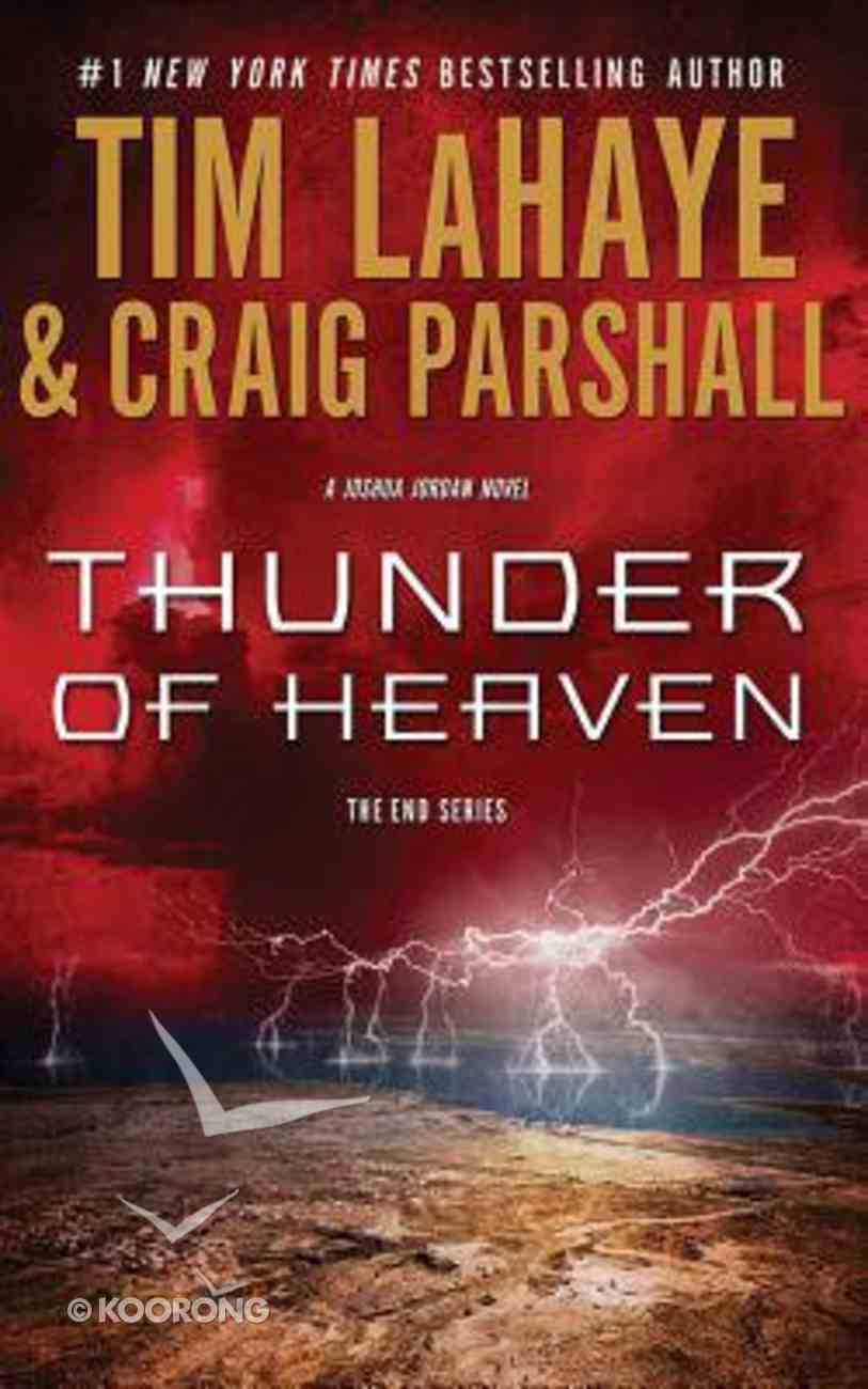Thunder of Heaven (Unabridged, 9 CDS) (#02 in End Audio Series) CD