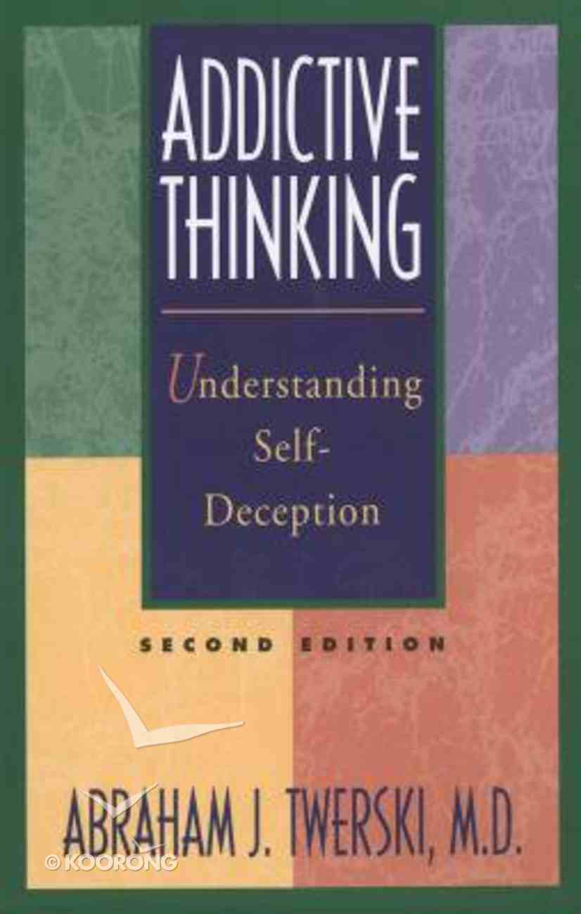 Addictive Thinking (2nd Edition) Paperback