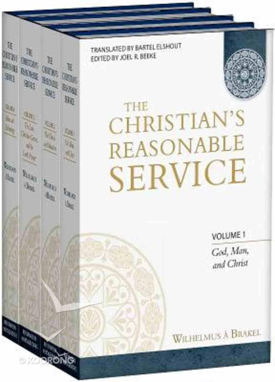 The Christian's Reasonable Service (4 Volume Set) Hardback