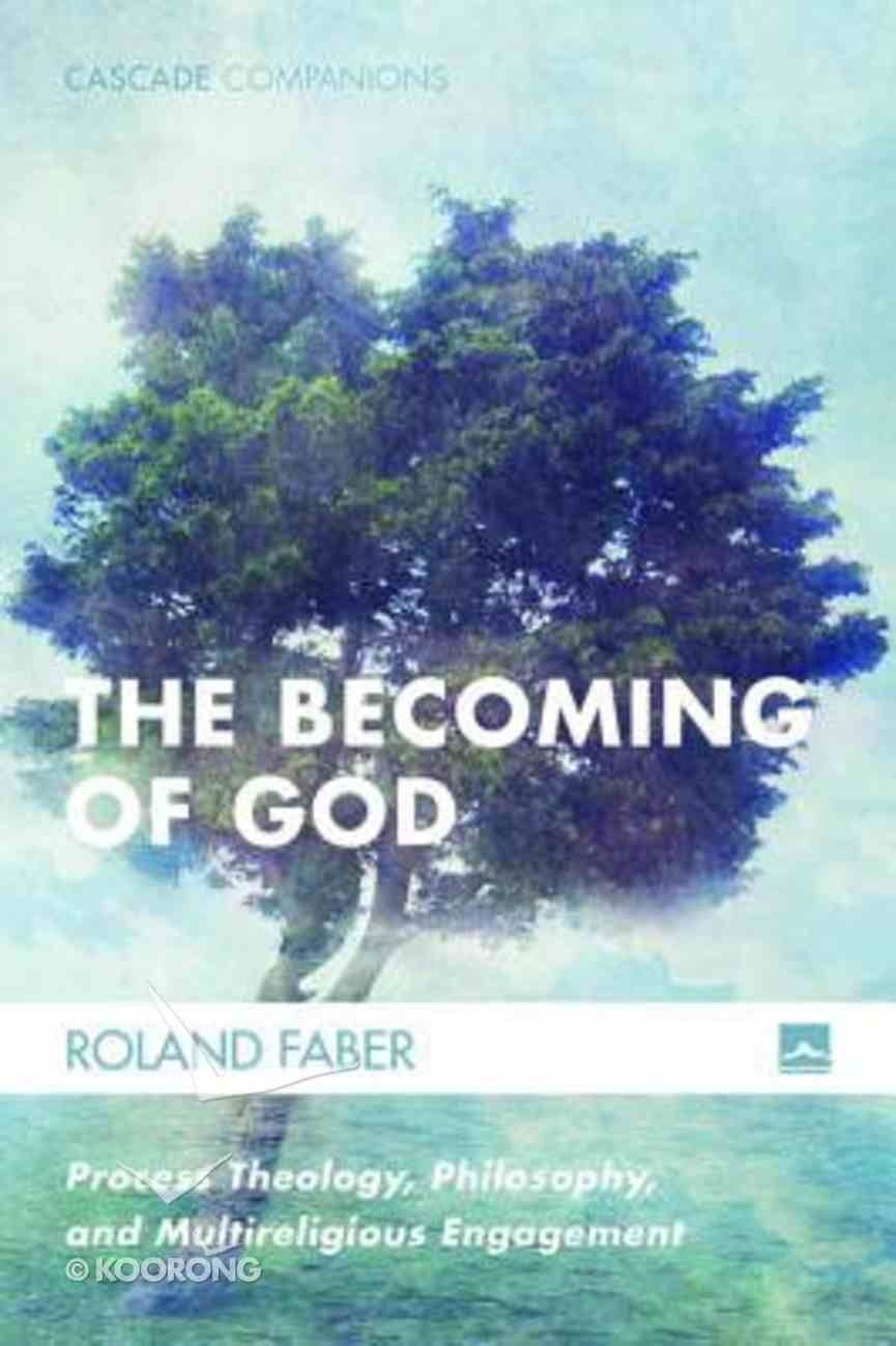 The Becoming of God (#34 in Cascade Companions Series) Paperback