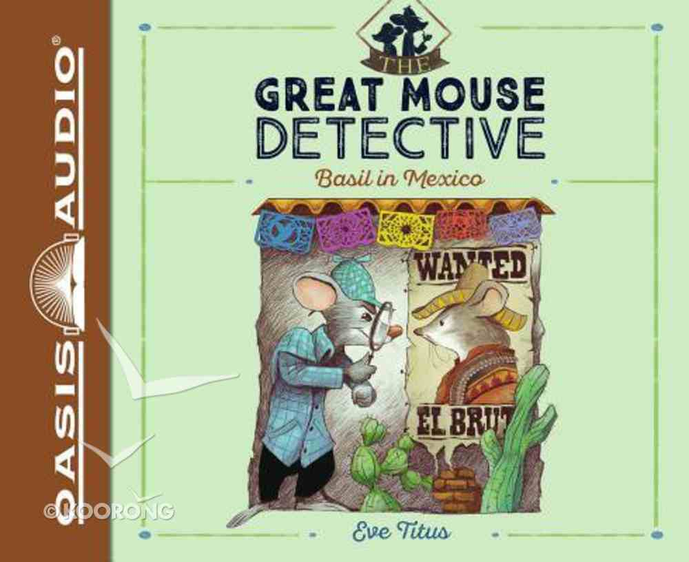 Basil in Mexico (Unabridged, 2 CDS) (#02 in Great Mouse Detective Audio Series) CD