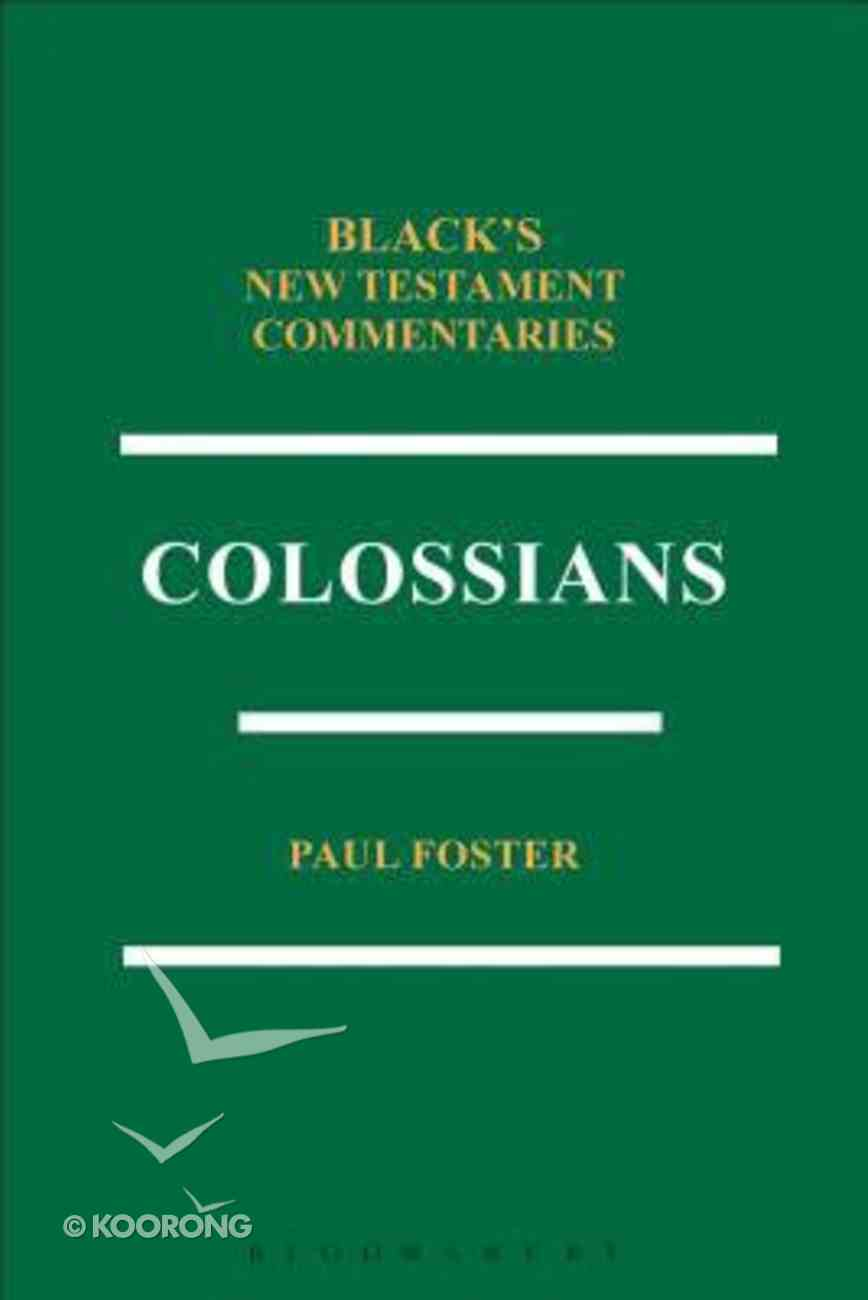 Colossians (Black's New Testament Commentary Series) Paperback