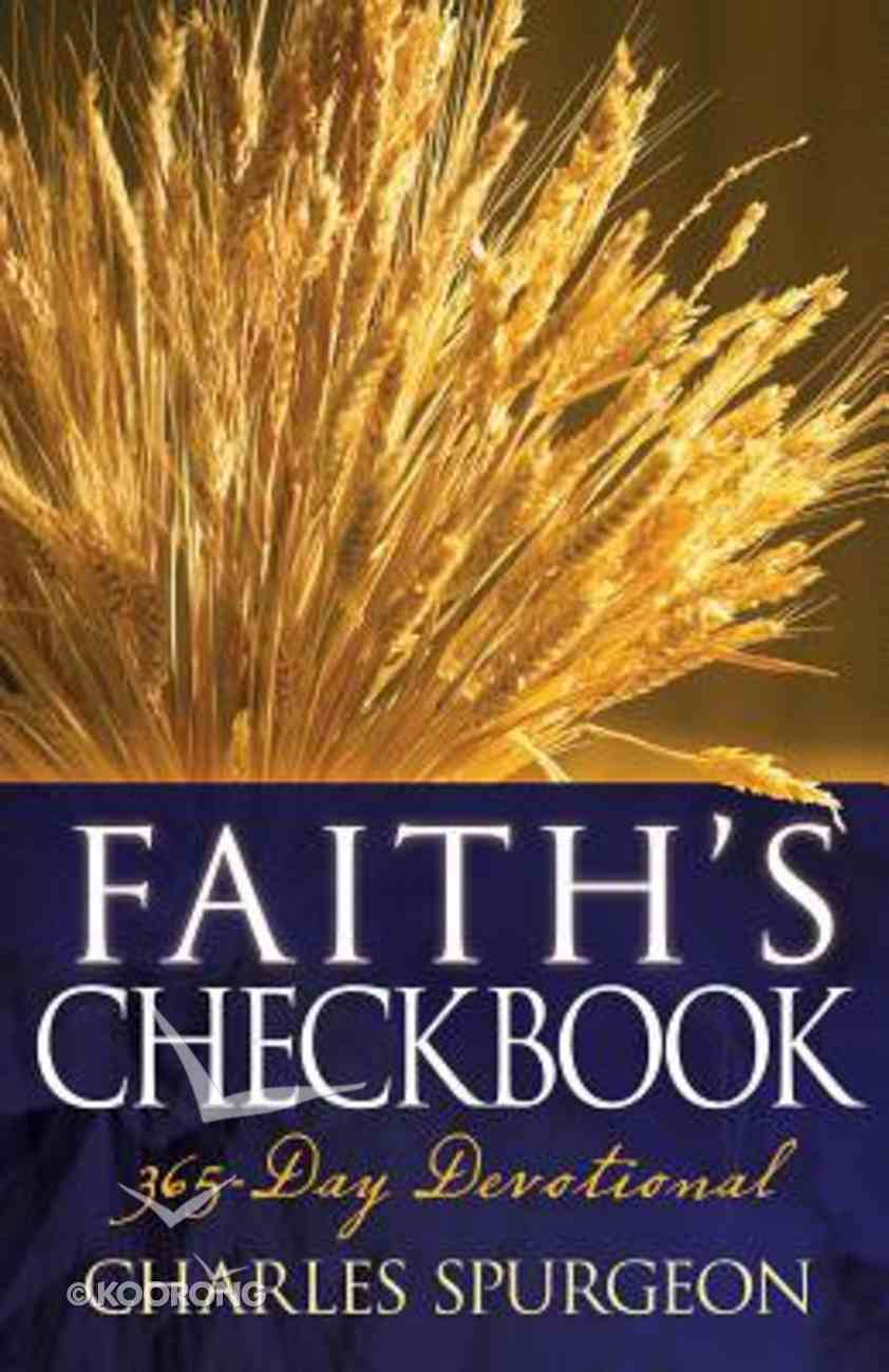 Faiths Checkbook: A 365-Day Devotional Paperback