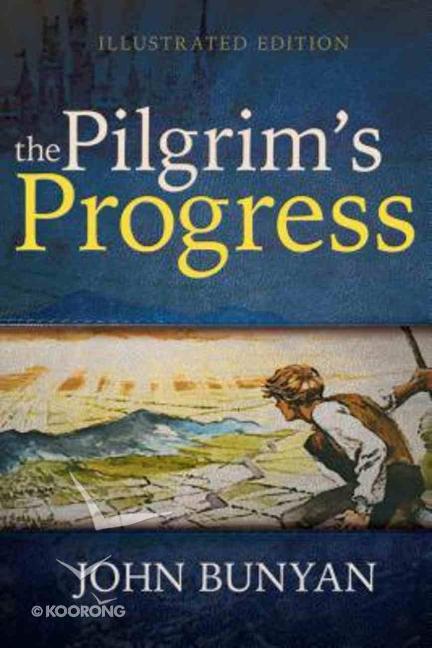 The Pilgrim's Progress (Illustrated Edition) Paperback