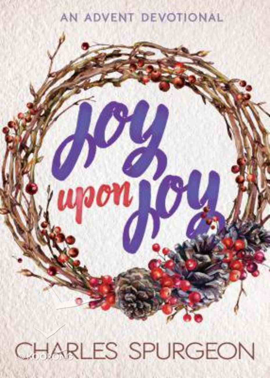 Joy Upon Joy: An Advent Devotional Paperback