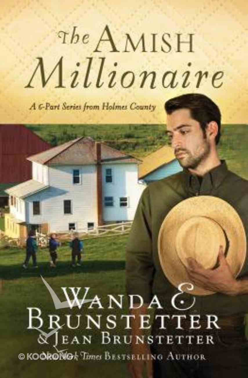 Amish Millionaire Collection, The: A 6-In-1 Series From Holmes County (The Amish Millionaire Series) Paperback