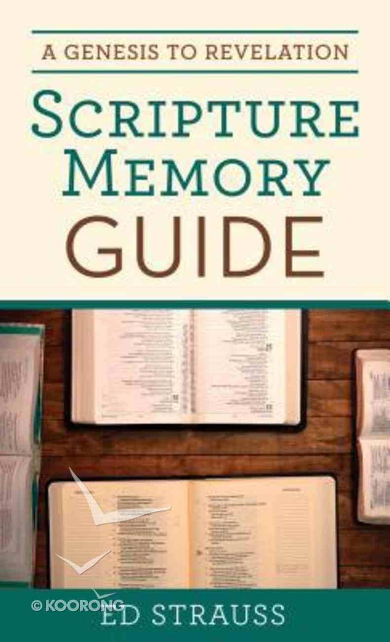 A Genesis to Revelation Scripture Memory Guide Paperback