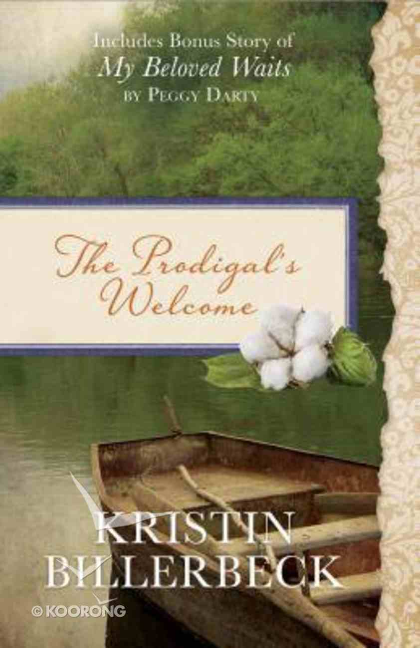 The Prodigal's Welcome: Includes Bonus Story of My Beloved Waits Paperback