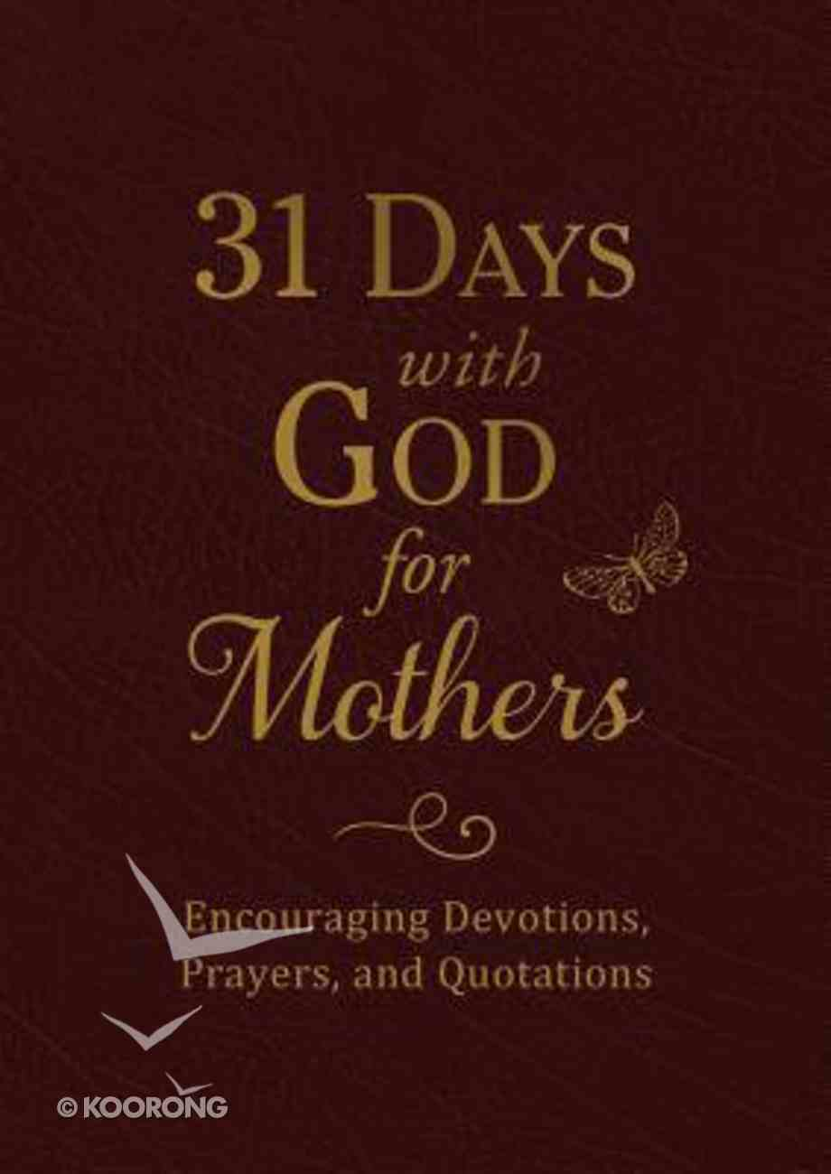 31 Days With God For Mothers (Burgundy) Paperback