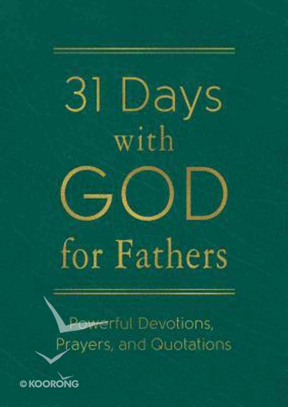 31 Days With God For Fathers (Teal) Paperback