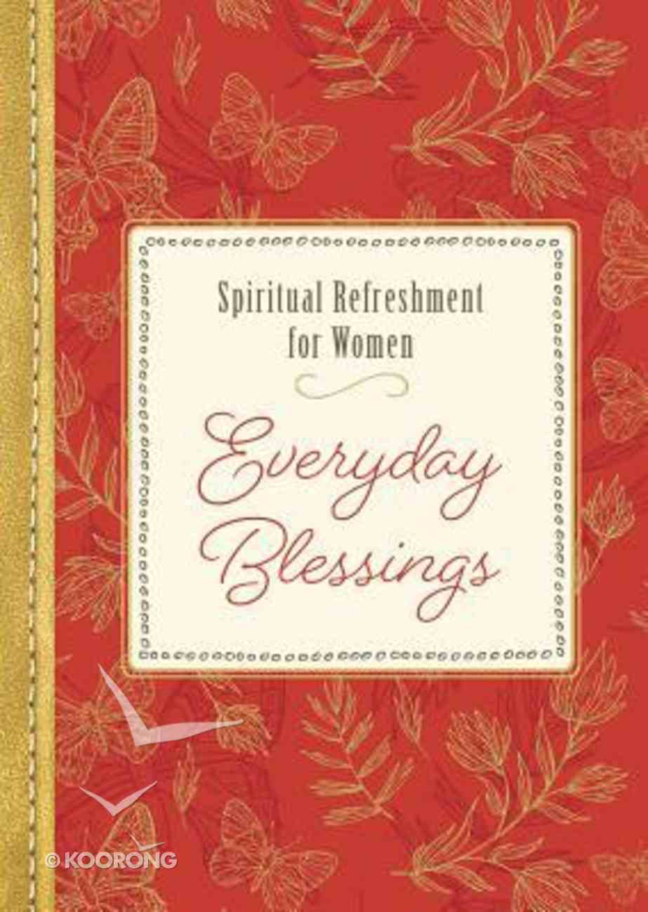Everyday Blessings (Spiritual Refreshment For Women Series) Paperback