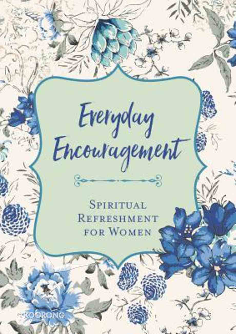 Sf4W: Everyday Encouragement (Spiritual Refreshment For Women Series) Paperback