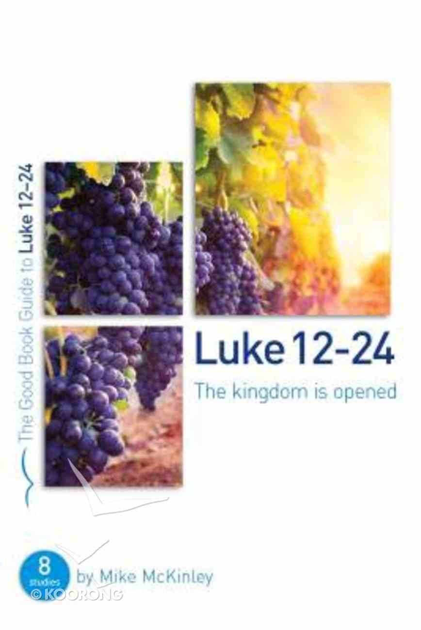 Luke 12-24 (The Good Book Guides Series) Paperback