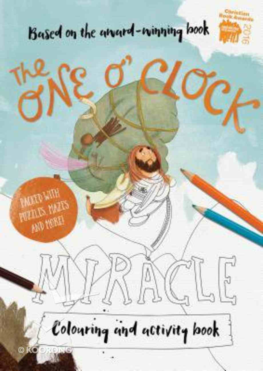 Colouring/Activity Book: The One O'clock Miracle Paperback