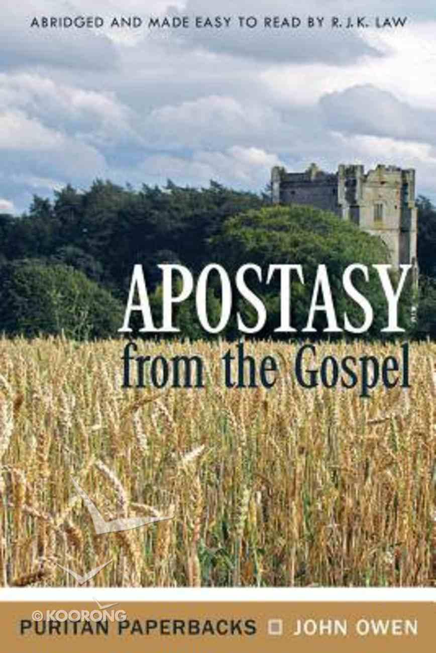 Apostasy From the Gospel Paperback