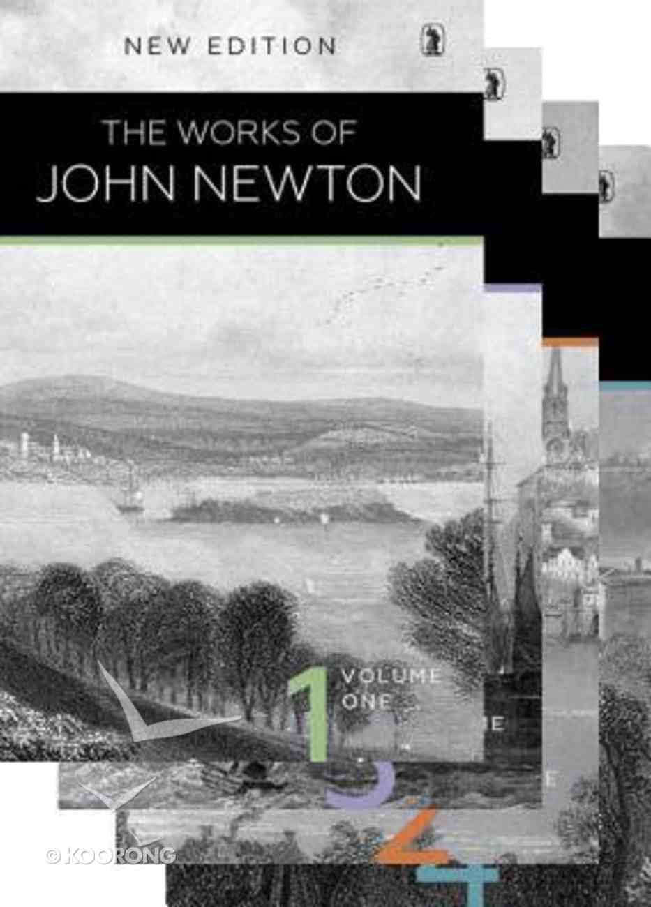 The Works of John Newton (4 Vol Set) Hardback