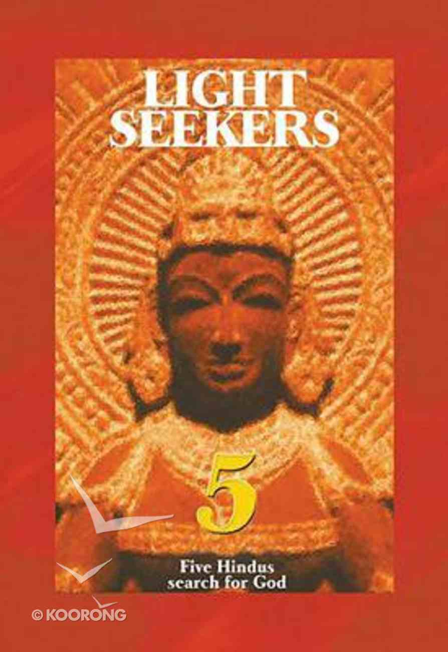 Light Seekers: Five Hindus Search For God (Testimony Booklets Series) Booklet