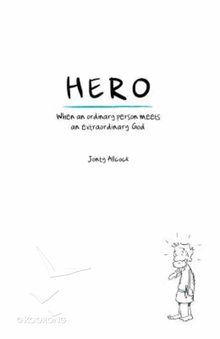 Hero: When An Ordinary Person Meets An Extraordinary God Paperback