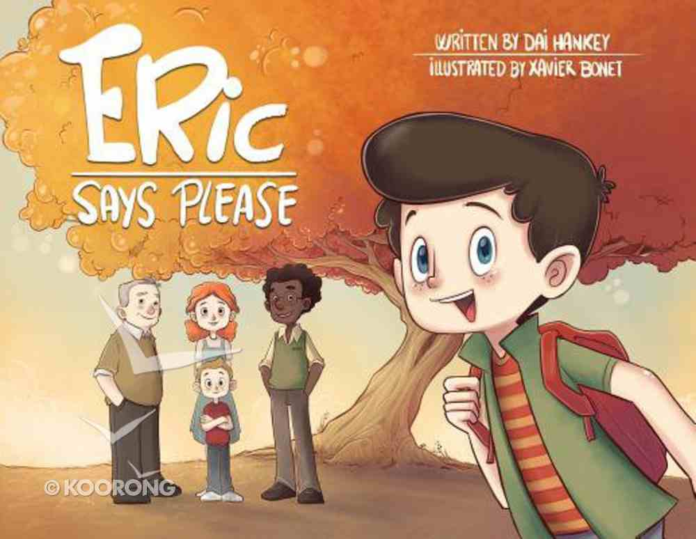 Eric Says Please (Eric Says Series) Paperback