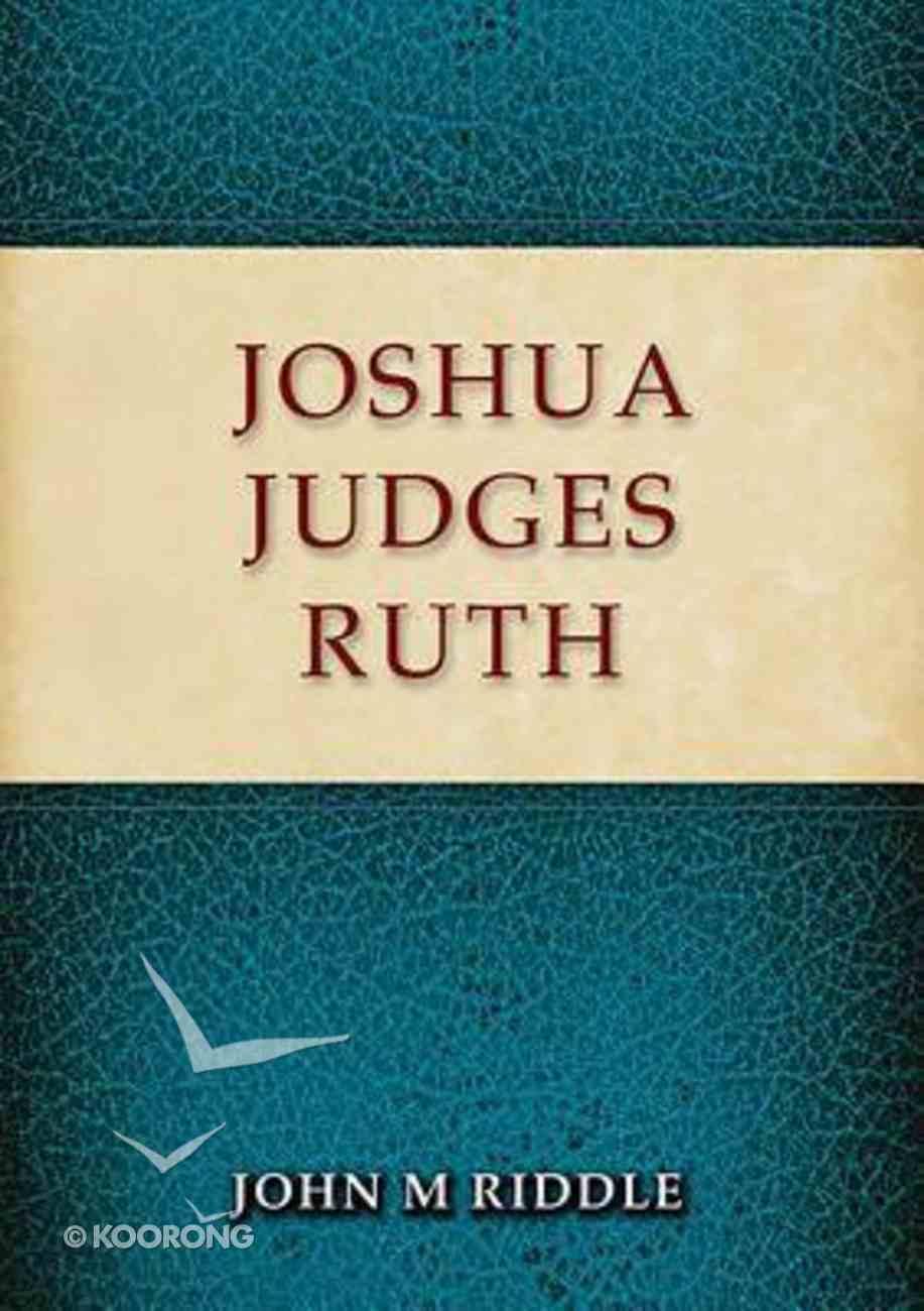 Joshua, Judges, Ruth Paperback