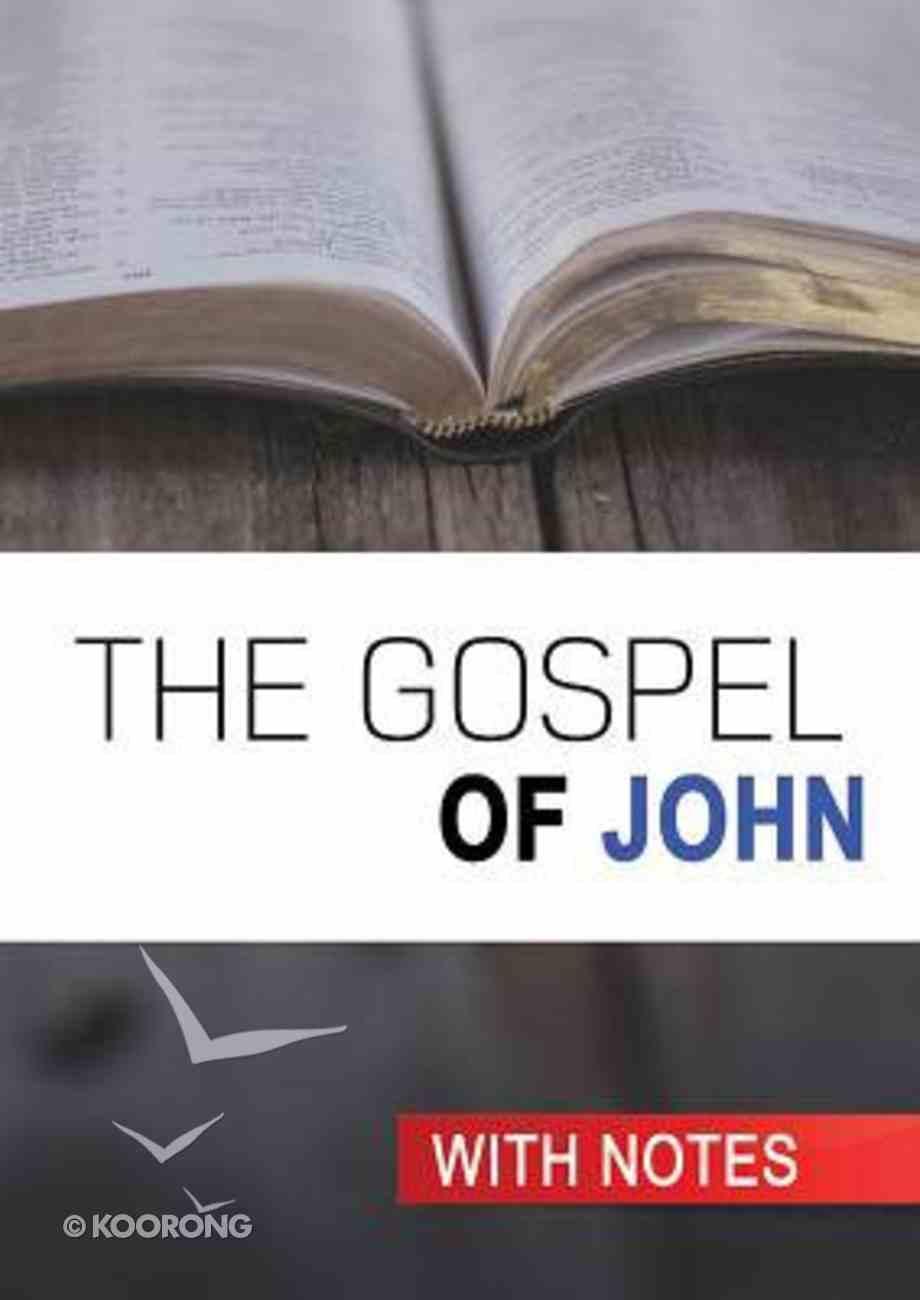 KJV Gospel of John (With Notes By Craig Munro) Paperback