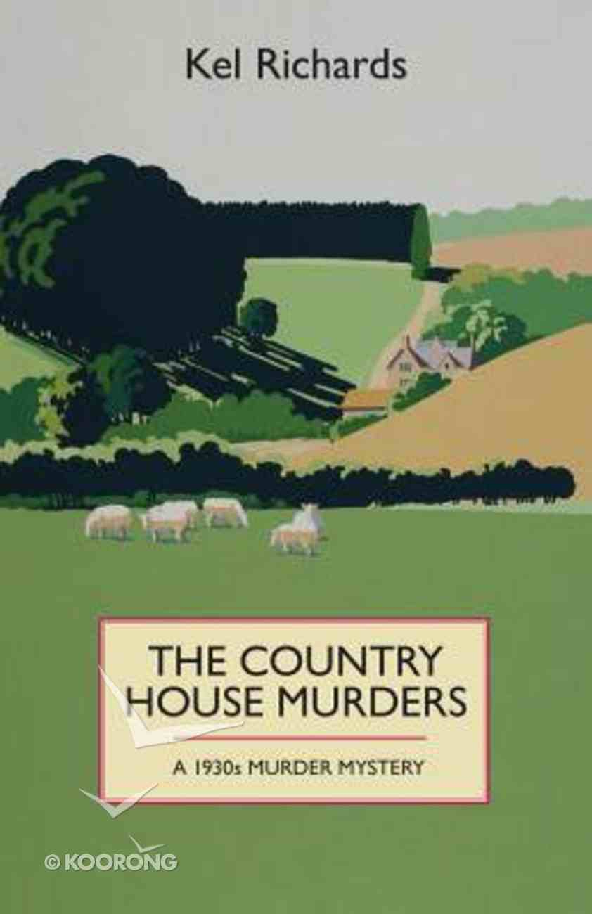 The Country House Murders (A 1930s Murder Mystery Series) Paperback