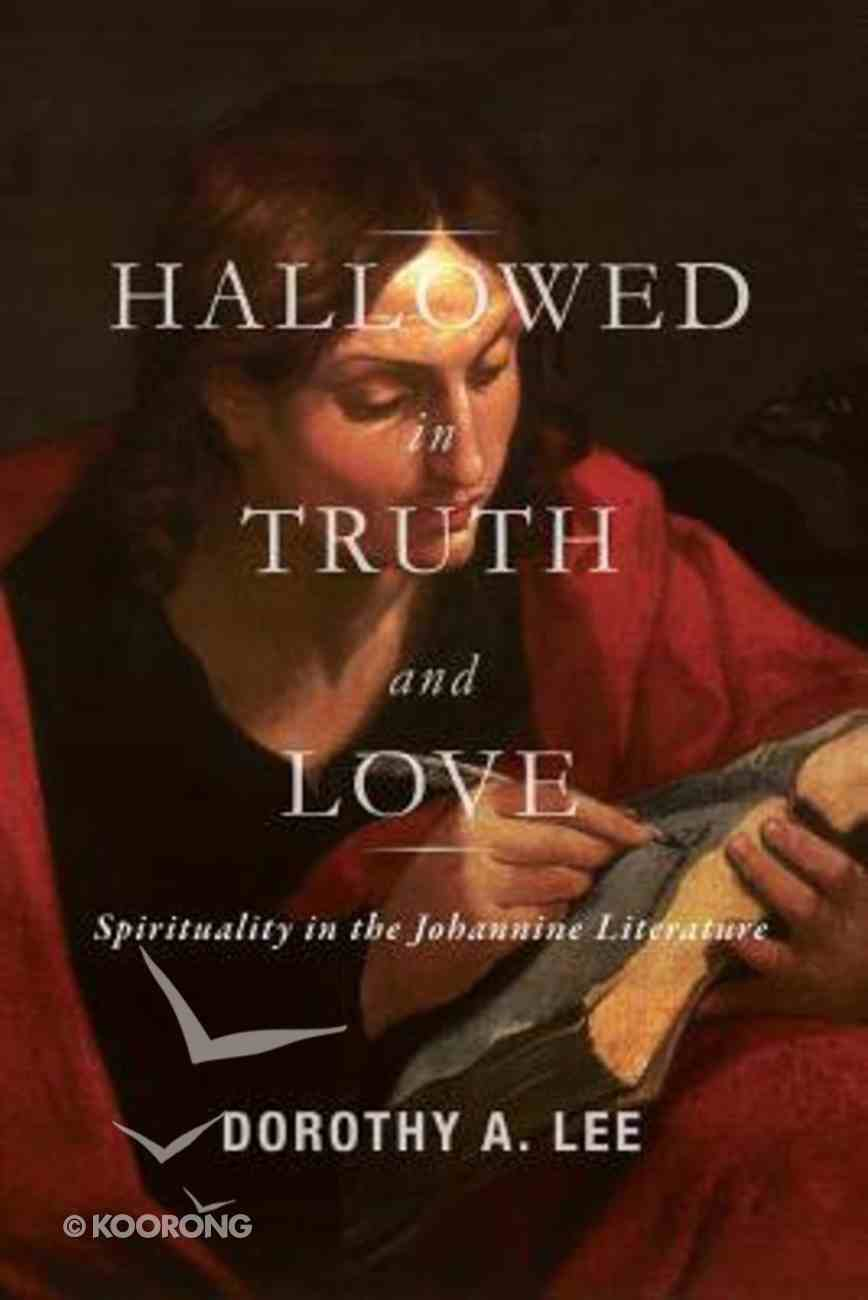 Hallowed in Truth and Love Paperback