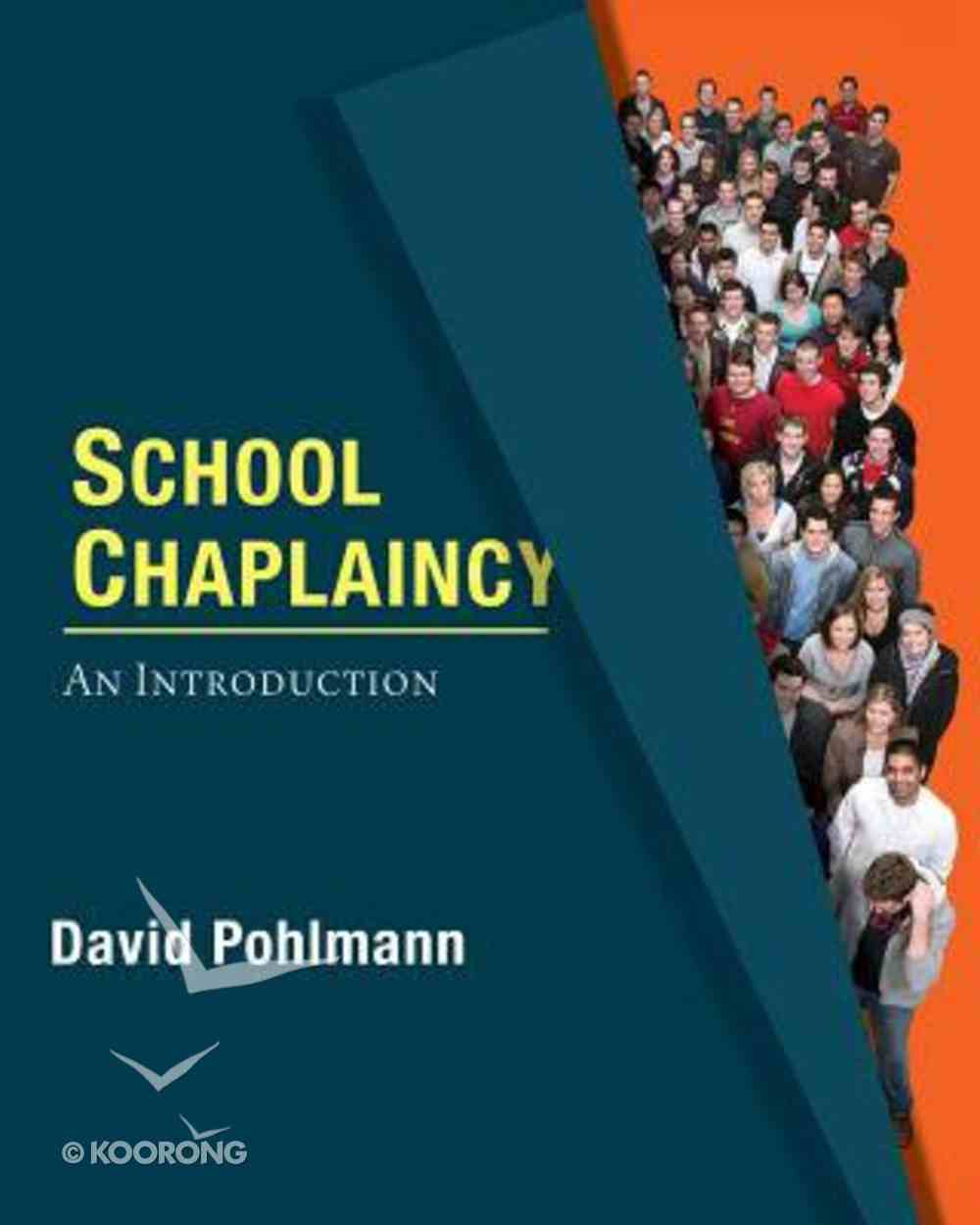 School Chaplaincy: An Introduction Paperback