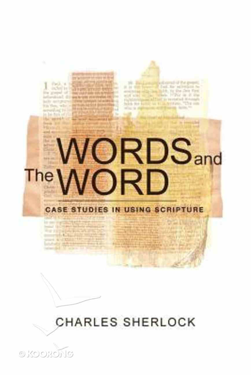 Words and the Word Paperback