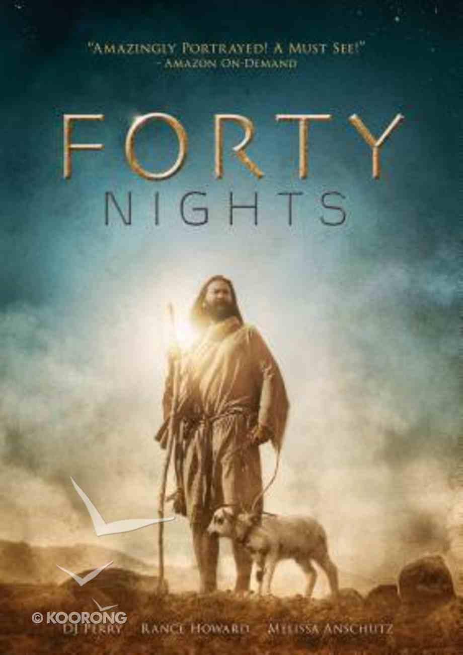 Forty Nights DVD