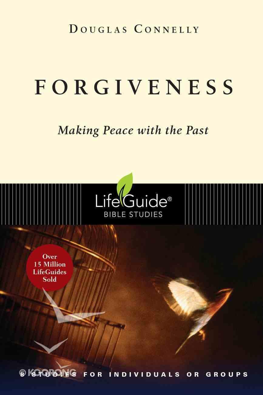 Forgiveness (Lifeguide Bible Study Series) Paperback