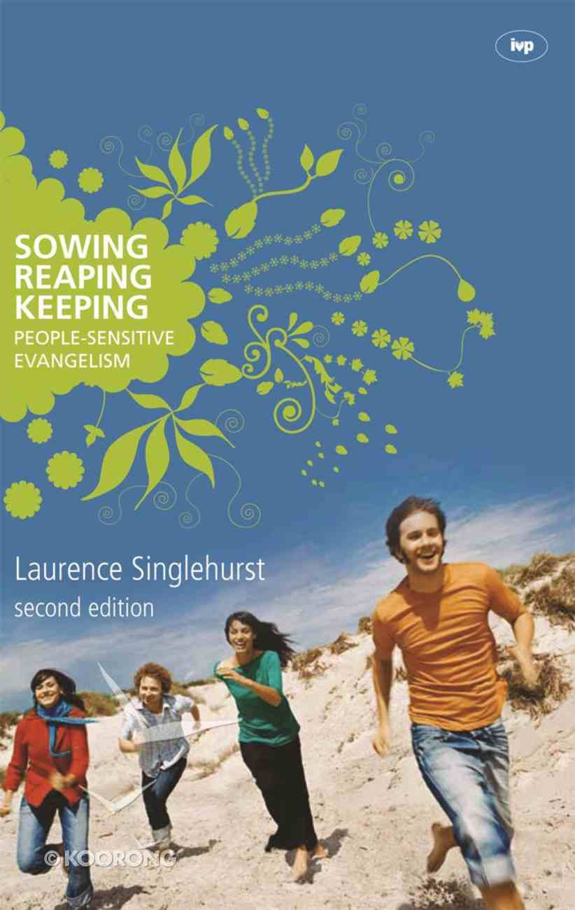 Sowing, Reaping, Keeping Paperback
