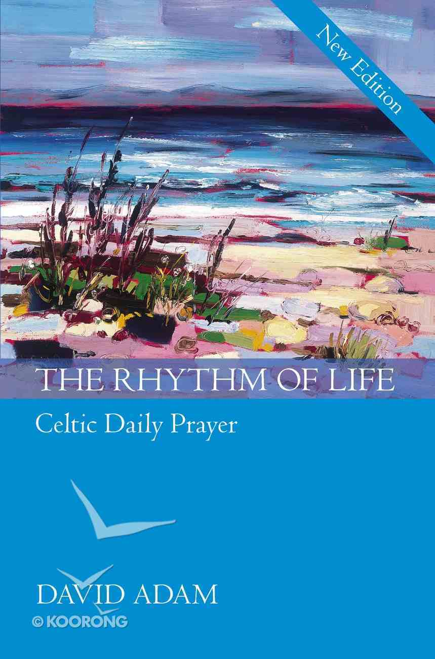 Rhythm of Life (New Edition) Paperback