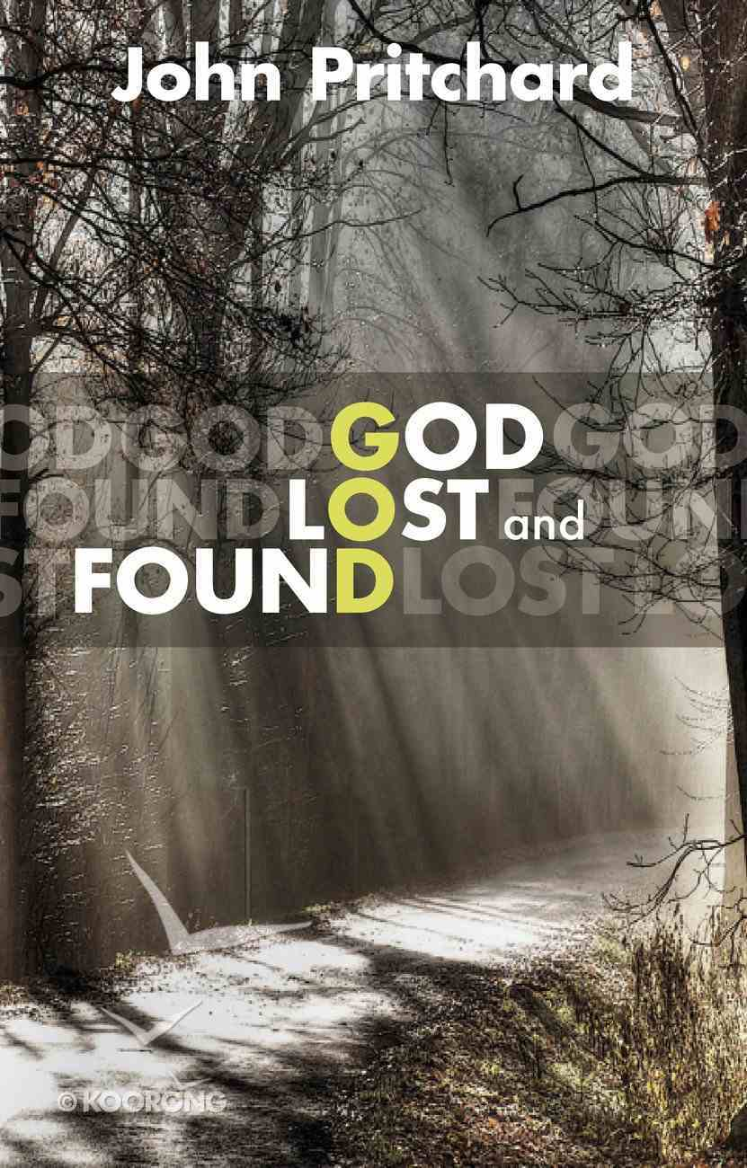God Lost and Found Paperback