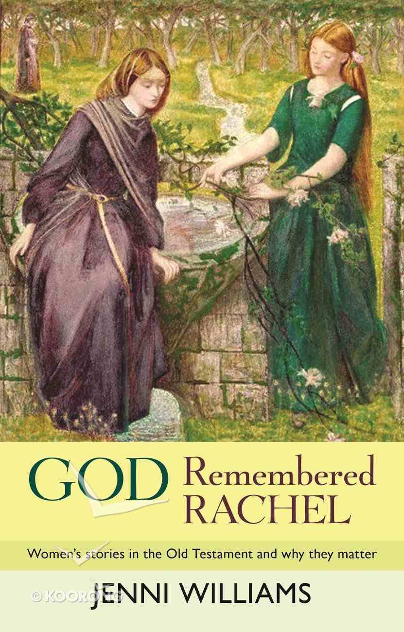 God Remembered Rachel Paperback