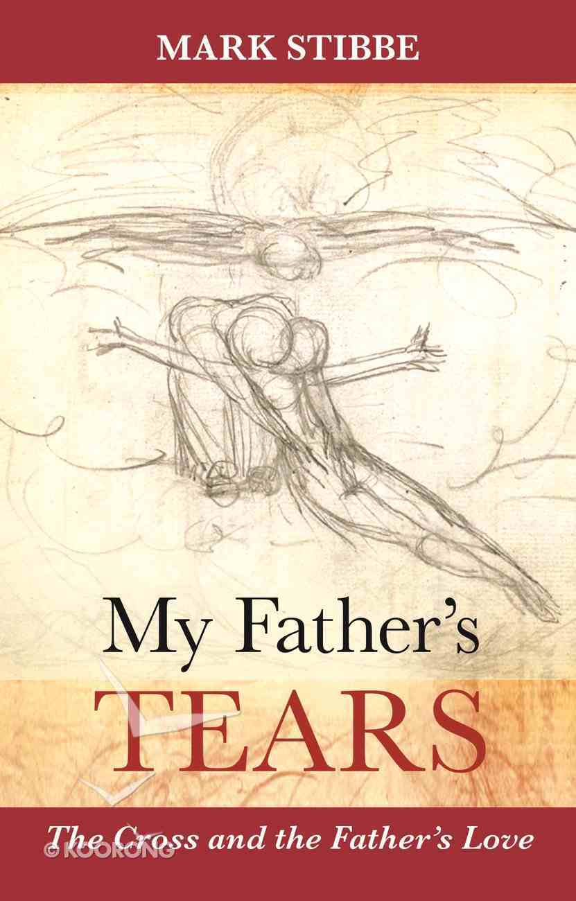My Father's Tears Paperback
